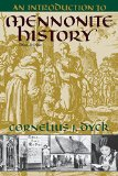 Book Cover An Introduction to Mennonite History: A Popular History of the Anabaptists and the Mennonites