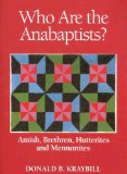 Book Cover Who Are the Anabaptists: Amish, Brethren, Hutterites, and Mennonites