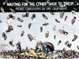 Book Cover Waiting for the Other Shoe to Drop...: More Cartoons by Pat Oliphant
