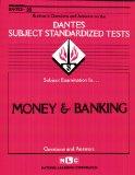 Book Cover MONEY AND BANKING (DSST Dantes Subject Standardized Tests) (Passbooks) (DANTES SUBJECT STANDARDIZED TESTS (DANTES))
