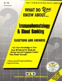 Book Cover IMMUNOHEMATOLOGY & BLOOD BANKING (Test Your Knowledge Series) (Passbooks) (TEST YOUR KNOWLEDGE SERIES (Q))