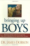 Book Cover Bringing Up Boys: Practical Advice and Encouragement for Those Shaping the Next Generation of Men
