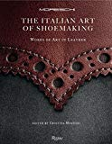 Book Cover The Italian Art of Shoemaking: Works of Art in Leather