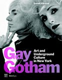 Book Cover Gay Gotham: Art and Underground Culture in New York