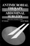 Book Cover Antimicrobial Therapy in Abdominal Surgery: Precepts and Practices