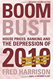 Book Cover Boom Bust: House Prices, Banking and the Depression of 2010