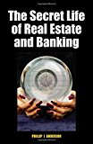 Book Cover The Secret Life of Real Estate and Banking