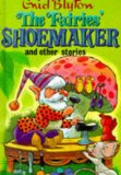 Book Cover The Fairies' Shoemaker and Other Stories (Enid Blyton's Popular Rewards Series 2)