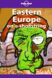 Book Cover Lonely Planet Eastern Europe on a Shoestring (Lonely Planet Eastern Europe)