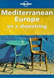 Book Cover Lonely Planet Mediterranean Europe on a Shoestring