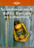 Book Cover Lonely Planet Scandinavia and Baltic Europe on a Shoestring (Lonely Planet Scandinavian  Europe)