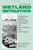 Book Cover Wetland Mitigation: Mitigation Banking and Other Strategies for Development and Compliance