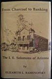 Book Cover From Charcoals to Banking: The Solomons of Arizona (Great West and Indian series)