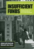 Book Cover Insufficient Funds: Savings, Assets, Credit, and Banking Among Low-Income Households