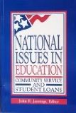 Book Cover National Issues in Education: Community Service and Student Loans (National Issues Series)