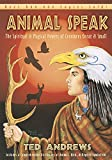 Book Cover Animal-Speak: The Spiritual & Magical Powers of Creatures Great & Small