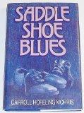Book Cover Saddle Shoe Blues