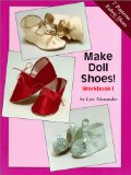 Book Cover Make Doll Shoes!  Workbook I