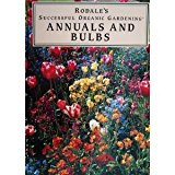Book Cover Annuals and Bulbs (Rodale's Successful Organic Gardening)