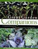 Book Cover Great Garden Companions: A Companion-Planting System for a Beautiful, Chemical-Free Vegetable Garden
