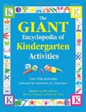 Book Cover The Giant Encyclopedia of Kindergarten Activities: Over 600 Activities Created by Teachers for Teachers (The GIANT Series)