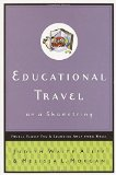Book Cover Educational Travel on a Shoestring: Frugal Family Fun and Learning Away from Home