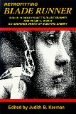 Book Cover Retrofitting Blade Runner: Issues in Ridley Scott's Blade Runner and Phillip K. Dick's Do Androids Dream of Electric Sheep?