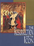 Book Cover The Resurrection and the Icon