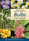 Book Cover Pocket Guide to Bulbs (Timber Press Pocket Guides)