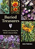 Book Cover Buried Treasures: Finding and Growing the World's Choicest Bulbs
