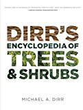 Book Cover Dirr's Encyclopedia of Trees and Shrubs