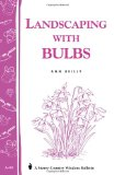 Book Cover Landscaping with Bulbs: Storey's Country Wisdom Bulletin A-99