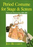 Book Cover Period Costume for Stage & Screen: Patterns for Women's Dress 1500-1800