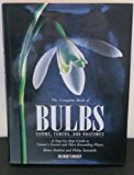 Book Cover The Complete Book of Bulbs, Corms, Tubers, and Rhizomes