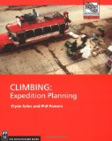 Book Cover Climbing: Expedition Planning (Mountaineers Outdoor Expert)