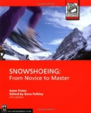 Book Cover Snowshoeing (Mountaineers Outdoor Expert)