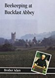 Book Cover Beekeeping At Buckfast Abbey with a section on mead making