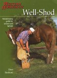Book Cover Well-Shod: A Horseshoeing Guide For Owners & Farriers (Western Horseman Books)