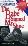 Book Cover The Babe Signed My Shoe (Honoring a Detroit Legend)