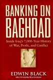 Book Cover Banking on Baghdad: Inside Iraq's 7,000-year History of War, Profit, and Conflict