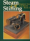Book Cover Steam and Stirling Engines You Can Build: Book 2
