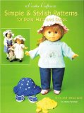 Book Cover Simple & Stylish Patterns for Dolls' Hats and Shoes (Creative Crafters)