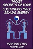 Book Cover Taoist Secrets of Love: Cultivating Male Sexual Energy
