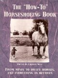 Book Cover The How-To Horseshoeing Book