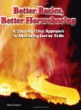 Book Cover Better Basics, Better Horseshoeing: A Step-By-Step Approach To Mastering Farrier Skills