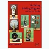 Book Cover Building Stirling Engines without a Lathe