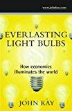 Book Cover Everlasting Light Bulbs: How Economics Illuminates the World