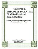 Book Cover Volume I: (Bank) Employee Incentive Plans--Retail and Branch Banking