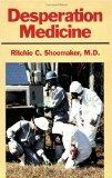Book Cover Desperation Medicine