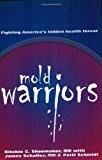 Book Cover Mold Warriors: Fighting America's Hidden Health Threat